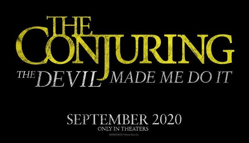 THE CONJURING: THE DEVIL MADE ME DO IT Revealed as Title for New THE CONJURING Movie, Official Plot Details Announced – Daily Dead