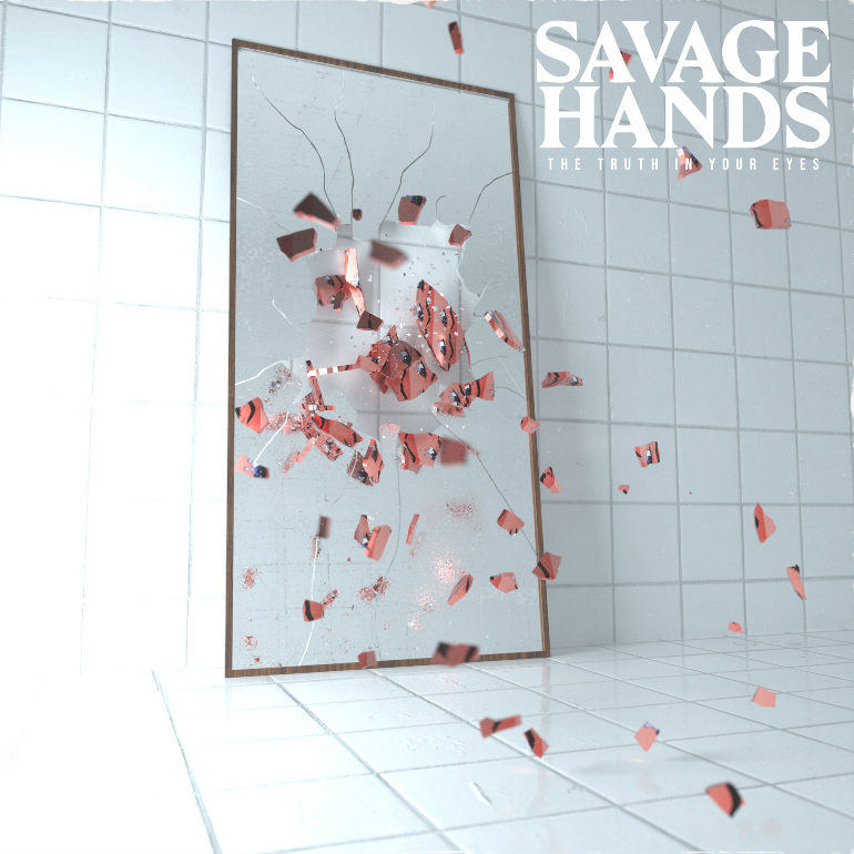 ALBUM REVIEW: Savage Hands – The Truth In Your Eyes