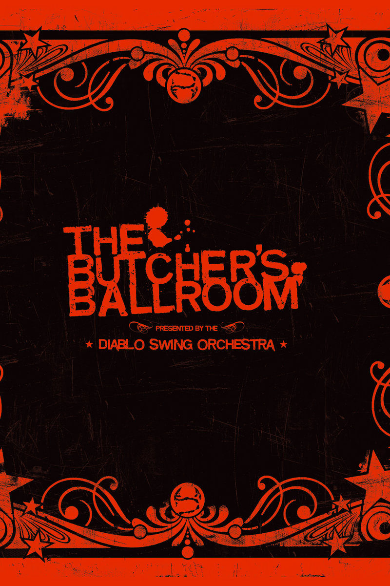 #TBT: DIABLO SWING ORCHESTRA Capture Lightning in a Bottle with The Butcher's Ballroom