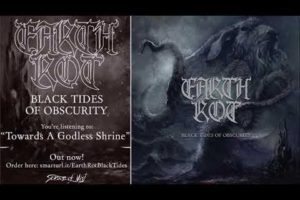 Earth Rot – Black Tides Of Obscurity (full album) 2020