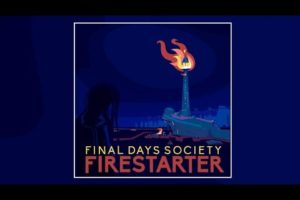 'WherePostRockDwells: final days society – FIRESTARTER [Exclusive Album Premiere]'