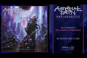Abysmal Dawn – The Lament Configuration (official track)