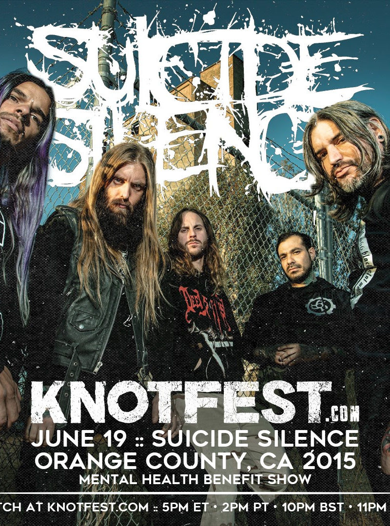 Suicide Silence Partners with Knotfest to Stream 2015's Mental Health America Benefit Show on June 19th