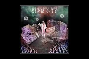 Mojo Bozo's Electric Circus – Germ City (2020) (New Full Album)