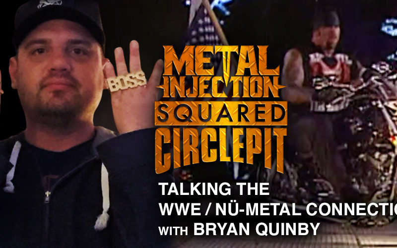 Squared Circle Pit #63 – The WWE Nu-Metal Connection with Bryan Quinby