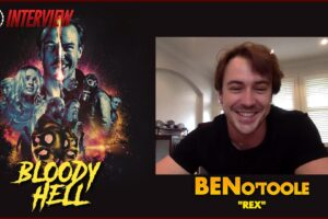'Coming Soon: CS Video: Bloody Hell Interview With Star Ben O'Toole!'