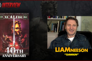 'Coming Soon: Exclusive: Liam Neeson Reflects on Excalibur 40th Anniversary'