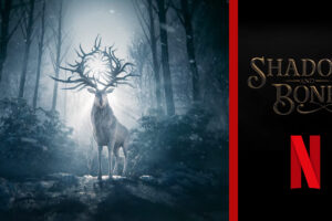 'Coming Soon: New Shadow and Bone Photos Released for Netflix's Series Adaptation'