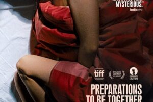 Friday One Sheet: PREPARATIONS TO BE TOGETHER FOR AN UNKNOWN PERIOD OF TIME
