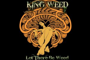 'Stoned Meadow of Doom : King Weed – Let There Be Weed (2021) (New Full Album)'