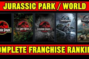 All The Jurassic Park Movies Ranked, Including The Jurassic World Movies