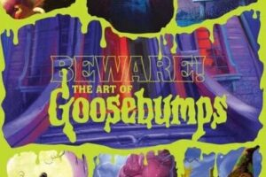 'Beware: The Art of Goosebumps' Book is Filled With Magical Goosebumps Cover Art