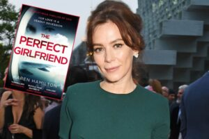 'Coming Soon: Anna Friel to Lead TV Adaptation of Thriller The Perfect Girlfriend'