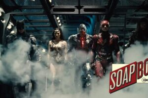 'Coming Soon: CS Soapbox: Zack Snyder's Justice League is Already Better Than 2017's'