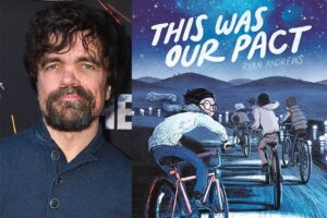 'Coming Soon: This Was Our Pact: Peter Dinklage to Produce & Star in Animated Feature Adaptation'