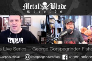"'Metal Blade : Metal Blade Live Series w/ George ""Corpsegrinder"" Fisher of Cannibal Corpse'"