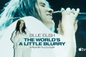 Review: BILLIE EILISH: THE WORLD'S A LITTLE BLURRY, How to Remain Independent