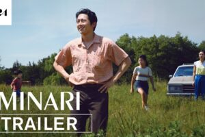 Review: MINARI, An Immigrant Story at a Micro-level