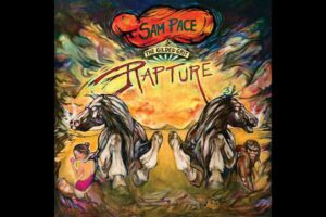 'Stoned Meadow of Doom : Sam Pace and the Gilded Grit – Rapture (Full Album)'