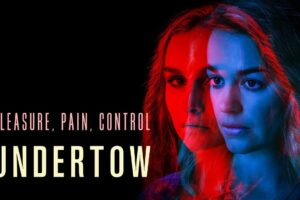 'Undertow': A Mother Copes With the Loss of Her Unborn Child [Trailer]