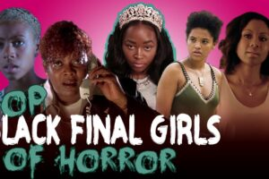 Video: Real Queen of Horror – TOP Black Final Girls – Daily Dead