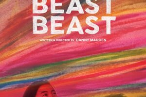 'Coming Soon: Exclusive Beast Beast Trailer & Poster For Sundance Breakout Dramedy'