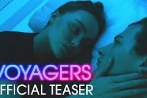'FRESH Movie Trailers: VOYAGERS Trailer # 2 (2021) Lily Rose Depp, Tye Sheridan'