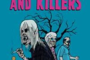 MONSTERS AND KILLERS (Asesinos y Monstruos): The Debut Graphic Novel From Chilean Filmmaker Patricio Valladares