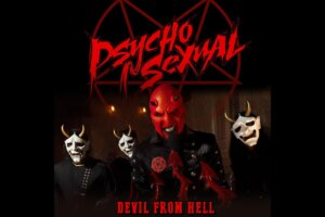 "PSYCHOSEXUAL (Ex-FIVE FINGER DEATH PUNCH) Re-Launches Band With New Single ""Devil From Hell"""