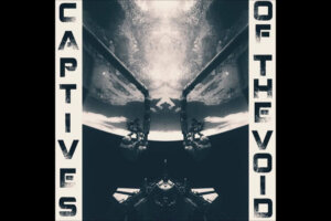 'Stoned Meadow of Doom : Captives of the Void – Captives of the Void (Full Album)'