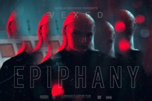 VEXED – Epiphany (Official Video) | Napalm Records