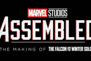 'Coming Soon: Assembled Trailer: Go Behind-the-Scenes on Falcon & The Winter Soldier'