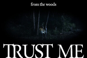 Indie Horror Month 2021 Interview: Director Nate Ruegger Discusses His Short Film TRUST ME – Daily Dead