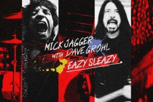 "Listen: Mick Jagger & Dave Grohl Collaborate on New Track ""Eazy Sleazy"""