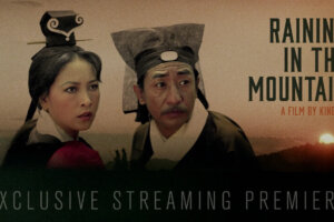Now Streaming: RAINING IN THE MOUNTAIN, Intrigue, Drama, Action