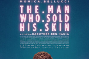 Now Streaming: THE MAN WHO SOLD HIS SKIN and Other Oscar Nominees