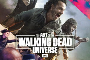 'The Art of AMC's The Walking Dead Universe' Coming This September