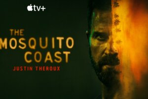 THE MOSQUITO COAST: New Approach, New Trailer