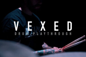 VEXED – Epiphany (Drum Playthrough) | Napalm Records