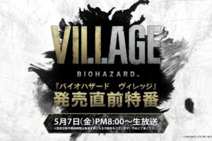 Capcom to Host Launch Special For 'Resident Evil Village' on May 7
