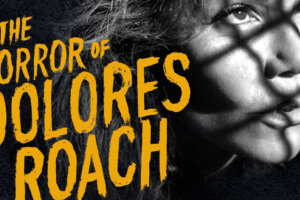"""Amazon Orders Pilot for """"Sweeney Todd""""-Inspired Cannibal Series """"The Horror of Dolores Roach"""""""