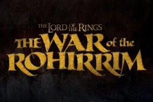 """Animated Movie 'The Lord of the Rings: The War of the Rohirrim' Will Take You to a """"Bloodsoaked"""" Helm's Deep"""