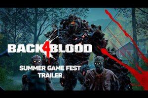 'Back 4 Blood's' New Trailer Filled With a Lot of Zombies Getting Dealt With