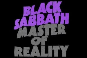 Black Sabbath's Master Of Reality: the inside story of 70s metal's stoned masterpiece