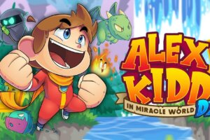 'Coming Soon: Alex Kidd in Miracle World DX Moves Release Date Up Two Days'