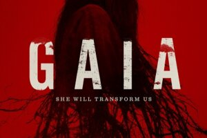 GAIA Official Trailer: Do Not Miss This South African Eco-Horror