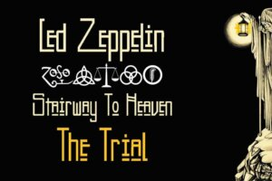 Led Zeppelin: a timeline of the Stairway To Heaven trial