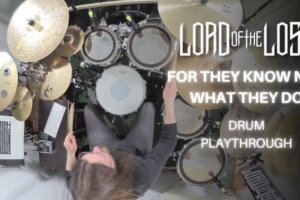 LORD OF THE LOST – For They Know Not What They Do (Drum Playthrough)   Napalm Records
