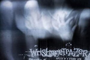 'Prosthetic Records : WRISTMEETRAZOR – OUR DISTRESS ENTWINED'