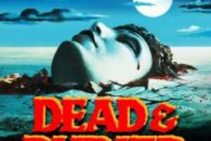 Release Details for DEAD & BURIED 4K UHD / Blu-ray – Daily Dead